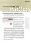 Milner Matters Spring 2007 by Milner Library