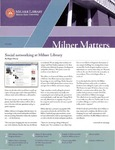 Milner Matters Fall 2009 by Milner Library
