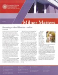 Milner Matters Fall 2011 by Milner Library