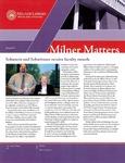 Milner Matters Spring 2011 by Milner Library