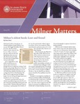Milner Matters Spring 2012 by Milner Library