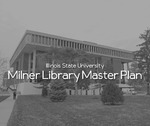 Milner Library Master Plan by Milner Library