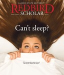 Redbird Scholar, Volume 2 Number 1 by Illinois State University