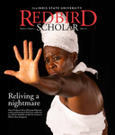 Redbird Scholar, Volume 5 Number 1 by Illinois State University