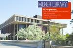 Slide deck 10: Milner Library (3 panels) by Angela L. Bonnell