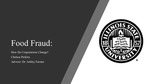 Food Fraud: How Do Corporations Change? by Chelsea Perkins