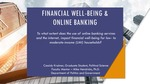 The Impact Of Online Banking On Financial Well-Being by Cassidy Kraimer