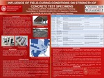 Influence Of Field-Curing Conditions On Strength Of Concrete Test Specimens by Tejaswi Reddy Katangur, John Awaitey, and Juhi Patil