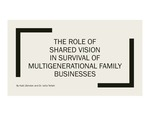 The Role of Shared Vision in Survival of Multigenerational Family Businesses