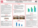 The Development of Cardinal, Ordinal, and Spatial Language in Young Children by Rebecca Bove, Jasmin Lozada, Taiz Garcia, Michael Pierson, Abbey Warwick, Jessica Rothman, Lucy Okrasinski, and Jackie Diaz