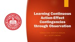 Learning Continuous Action-Effect Contingencies through Observation by Yonca Cam and MaKayla Smullin