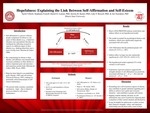 Hopefulness: Explaining the Link Between Self-affirmation and Self-esteem by Taylor Ullrich and Stephanie Ivanoff